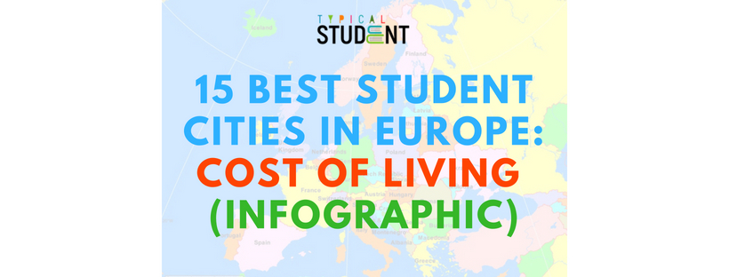 15-best-student-cities-in-europe-cost-of-living-infographic