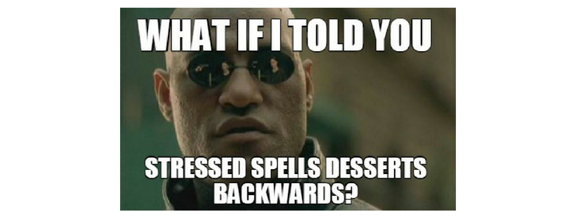 stressed-spells-desserts-backwards