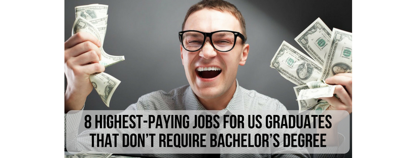 well-paid-jobs-for-us-grads-that-dont-require-bachelors-degree
