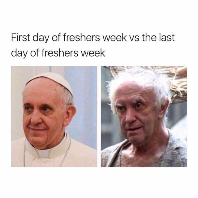 first-day-of-freshers-week-vs-the-last-day-of-freshers-week